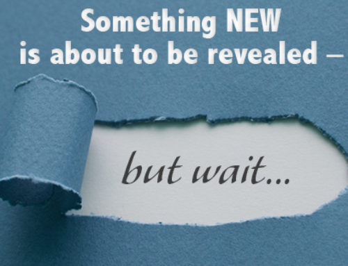 Something NEW is about to be revealed – but wait…